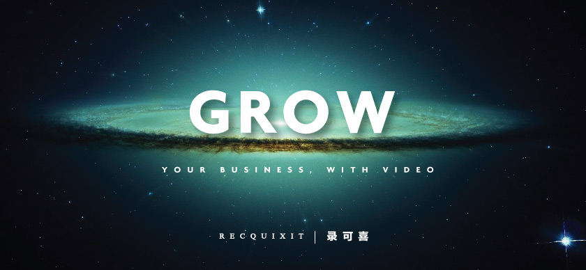 grow-business-with-video-recquixit-production-shanghai