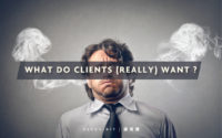 How to Know What Your Client Really Wants 你真的了解消费者/客户吗?