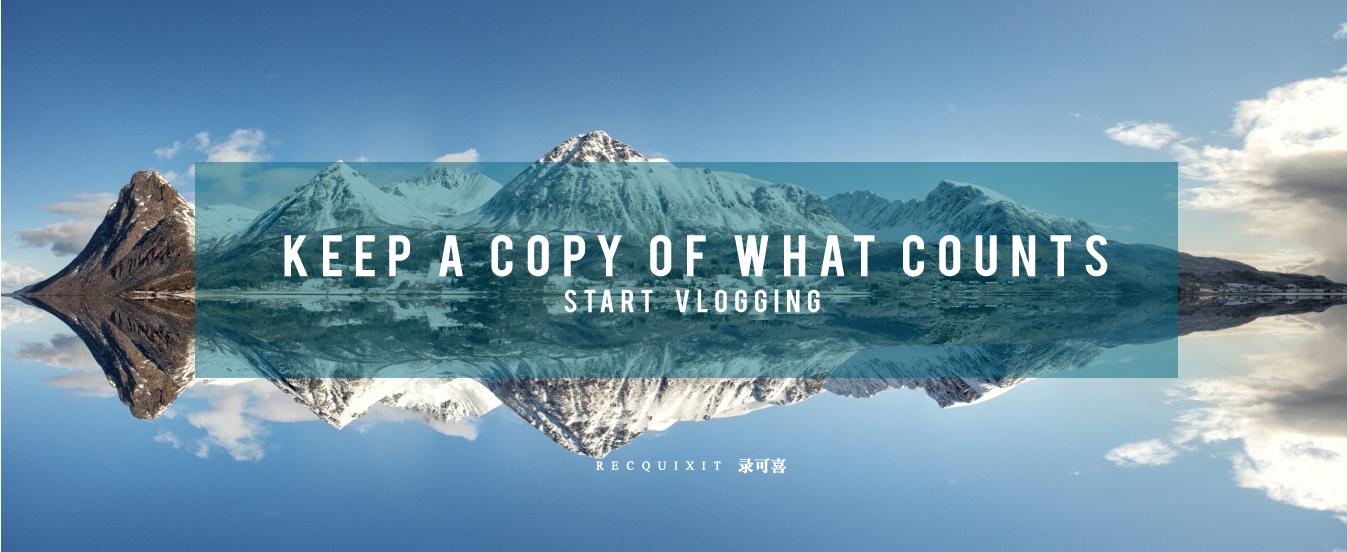 keep-copy-of-what-counts-recquixit-vlogging