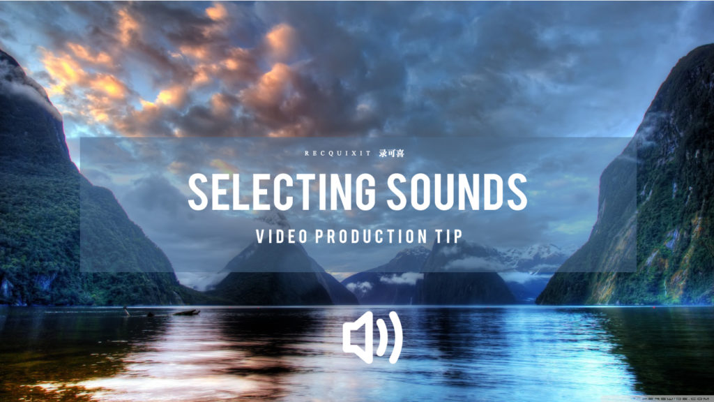 selecting-sounds-for-video-recquixit