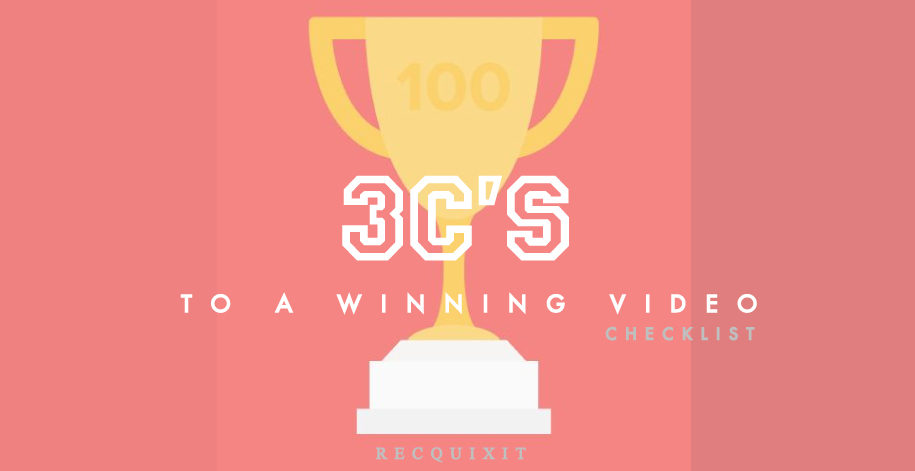 3 C's to Making Your Video a Winner