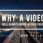 7 Hot Reasons Why Videos Will Always Work In Your Favor